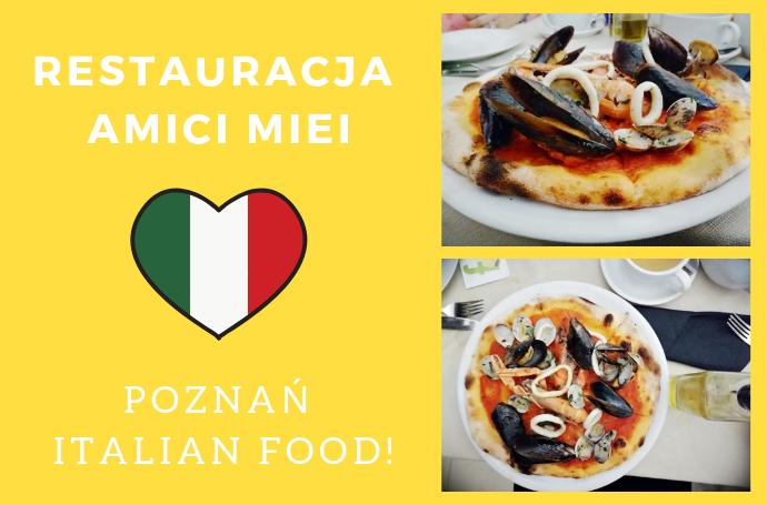 Restauracja Amici Miei poznan włoska restauracja poznan dobra pizza