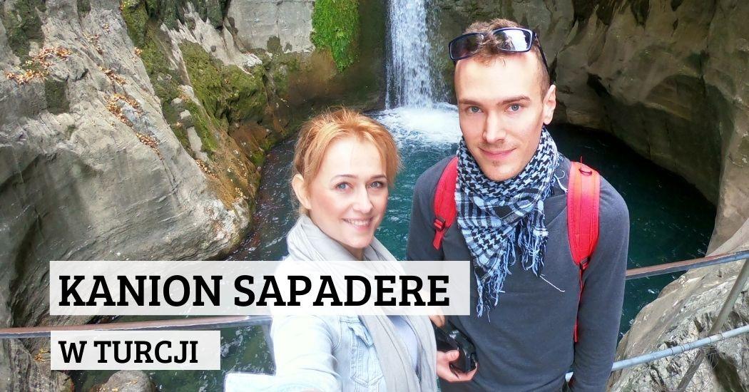 Kanion Sapadere w Turcji czy warto