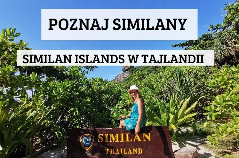 Poznaj Similany - Similan Islands w Tajlandii